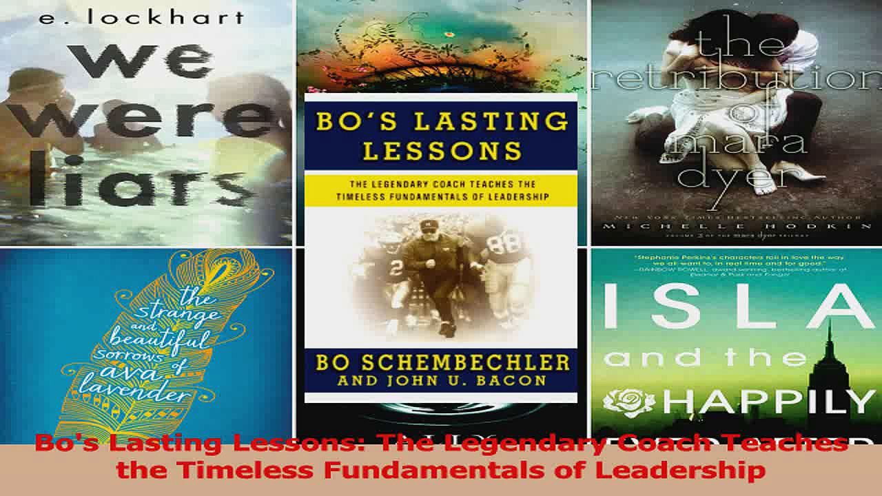 Bos Lasting Lessons The Legendary Coach Teaches the Timeless Fundamentals of Leadership Read Online
