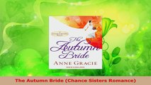 Read  The Autumn Bride Chance Sisters Romance PDF Free