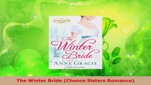 Download  The Winter Bride Chance Sisters Romance PDF Online