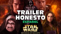 Trailer Honesto-Star Wars Ep III: Revenge of the Sith