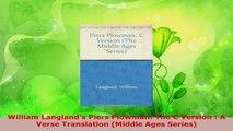 Download  William Langlands Piers Plowman The C Version  A Verse Translation Middle Ages Series PDF Online