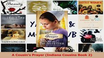 Download  A Cousins Prayer Indiana Cousins Book 2 PDF Free