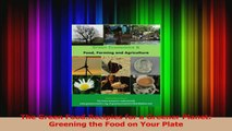 PDF Download  The Green FoodRecipies for a Greener Planet Greening the Food on Your Plate PDF Online