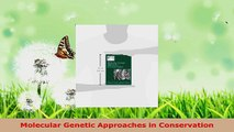 Read  Molecular Genetic Approaches in Conservation Ebook Free