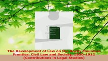 Download  The Development of Law on the Rocky Mountain Frontier Civil Law and Society 18501912 EBooks Online