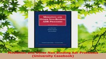Read  Mediation and Other Non Binding Adr Processes University Casebook Ebook Free