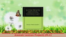 Read  An Aramaic Bibliography Part I Old Official and Biblical Aramaic Publications of The Ebook Free