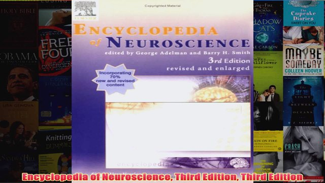 Encyclopedia of Neuroscience Third Edition Third Edition