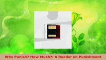 PDF Download  Why Punish How Much A Reader on Punishment PDF Online