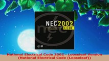 Read  National Electrical Code 2002  Looseleaf Version National Electrical Code Looseleaf EBooks Online