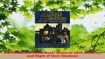 Read  Dark Shadows Movie Book House of Dark Shadows and Night of Dark Shadows PDF Online