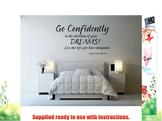 Go Confidently In The Direction Of Your Dreams Wall Sticker Life Quote Wall Decal Art available