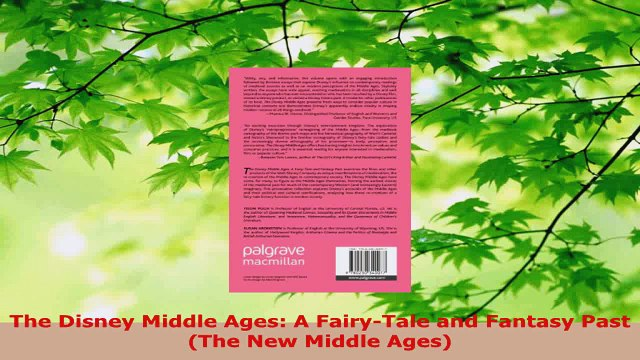 PDF Download  The Disney Middle Ages A FairyTale and Fantasy Past The New Middle Ages Download Full Ebook