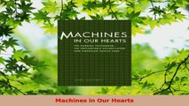 Read  Machines in Our Hearts EBooks Online