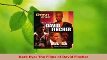 Read  Dark Eye The Films of David Fincher Ebook Online