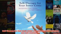 SelfTherapy for Your Inner Critic Transforming Self Criticism into SelfConfidence