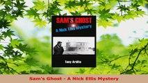 Read  Sams Ghost  A Nick Ellis Mystery Ebook Free