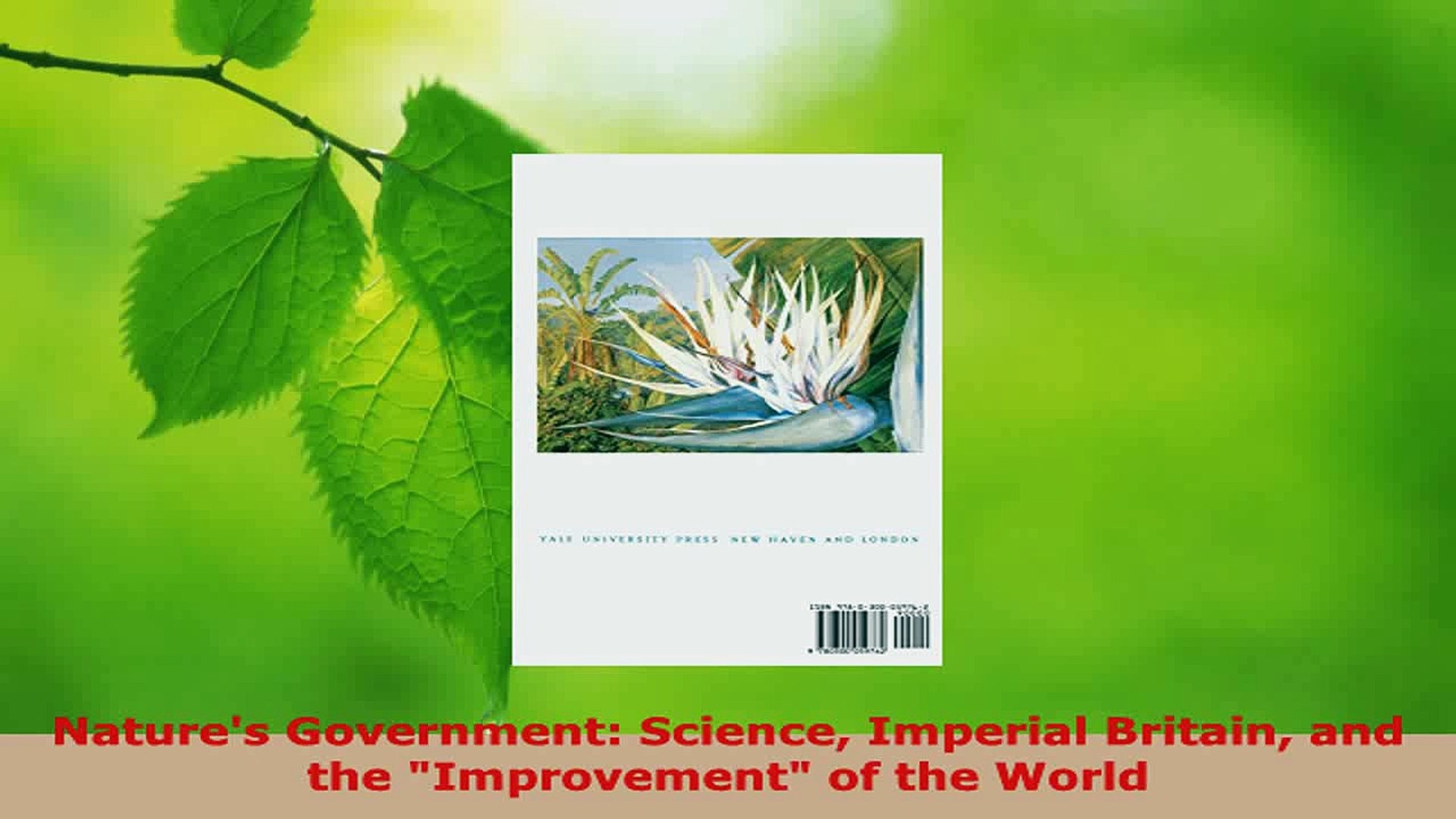 Nature/'s Government Science Imperial Britain and the /'Improvement/' of the World