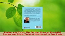 Download  Dodger and Twist The Further Story of the Artful Dodger and Oliver Twist A New Novel in EBooks Online