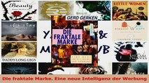 Read  Die fraktale Marke Eine neue Intelligenz der Werbung PDF Online
