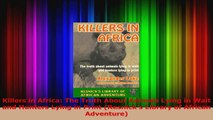 Killers in Africa The Truth About Animals Lying in Wait and Hunters Lying in Print Download