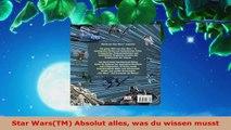 Lesen  Star WarsTM Absolut alles was du wissen musst Ebook Frei