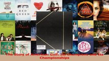 The Story of American Golf Its Champions and Its Championships Download