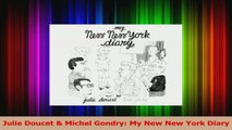 PDF Download  Julie Doucet  Michel Gondry My New New York Diary PDF Full Ebook