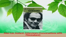Read  JeanLuc Godard Interviews Conversations with Filmmakers Ebook Free