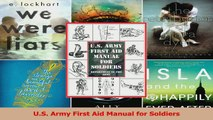 PDF Download  US Army First Aid Manual for Soldiers Download Full Ebook