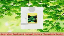 Read  Australian Snakes A Natural History Comstock Books PDF Free