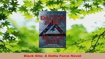 Read  Black Site A Delta Force Novel PDF Free