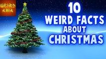 10 WEIRD Facts About Christmas | Weird Asia