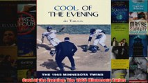Cool of the Evening The 1965 Minnesota Twins