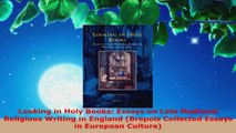 Read  Looking in Holy Books Essays on Late Medieval Religious Writing in England Brepols PDF Free