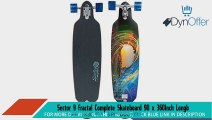 Sector 9 Fractal Complete Skateboard 90 x 360Inch Longboard Skateboards Sports and Outdoors
