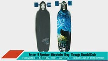 Sector 9 Aperture Sidewinder Drop Through DownhillCruiser Freeride Complete Longboard 36andquot Longboard Skateboards Sports and Outdoors