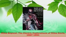 Read  Miles Beyond The Electric Explorations of Miles Davis 19671991 Ebook Free