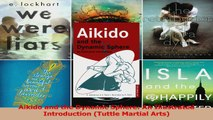 PDF Download  Aikido and the Dynamic Sphere An Illustrated Introduction Tuttle Martial Arts Download Online