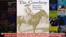 Tio Cowboy Juan Salinas Rodeo Roper and Horseman Fronteras Series sponsored by Texas AM