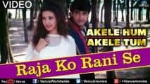 Raja Ko Rani Se Pyar Ho Gaya | Film | Akele Hum Akele Tum | Aamir Khan | Manisha।ᴴᴰ