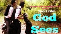 Award Winning Short Film - God Sees | Short Film | Silent Movie | 2016 |