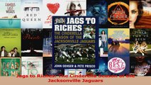 Jags to Riches The Cinderella Season of the Jacksonville Jaguars PDF