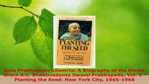 Download  Srila PrabhupadaLilamrta A Biography of His Divine Grace AC Bhaktivedanta Swami Ebook Free