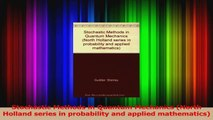 Read  Stochastic Methods in Quantum Mechanics North Holland series in probability and applied Ebook Free