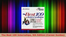 PDF Download  The Best 109 Internships 9th Edition Career Guides Read Full Ebook