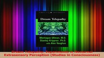 PDF Download  Dream Telepathy Experiments in Nocturnal Extrasensory Perception Studies in PDF Online
