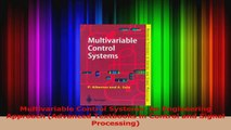 Download  Multivariable Control Systems An Engineering Approach Advanced Textbooks in Control and Ebook Online