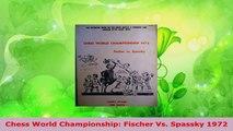 PDF Download  Chess World Championship Fischer Vs Spassky 1972 PDF Online
