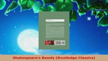 Read  Shakespeares Bawdy Routledge Classics Ebook Free